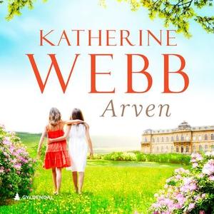 Arven (lydbok) av Katherine Webb