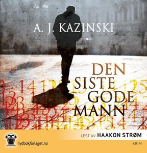 Den siste gode mann (lydbok) av A.J. Kazinski