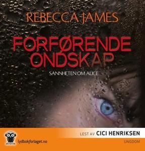 Forførende ondskap (lydbok) av Rebecca James