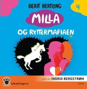 Milla og ryttermafiaen (lydbok) av Berit Bert