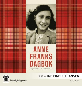 Anne Franks dagbok (lydbok) av Anne Frank