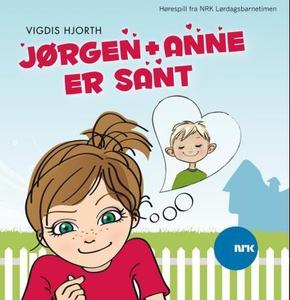 Jørgen + Anne er sant (lydbok) av Vigdis Hjor