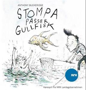 Stompa passer gullfisk (lydbok) av Anthony Bu