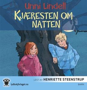 Kjæresten om natten (lydbok) av Unni Lindell