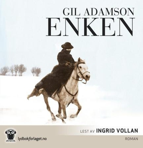 Enken (lydbok) av Gil Adamson
