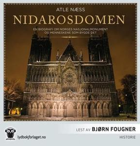 Nidarosdomen (lydbok) av Atle Næss