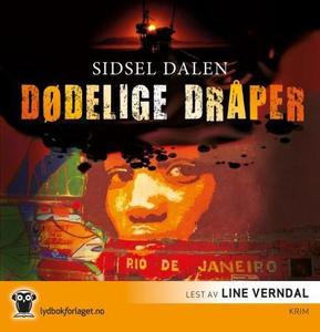 Dødelige dråper (lydbok) av Sidsel Dalen