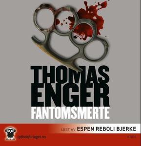 Fantomsmerte (lydbok) av Thomas Enger