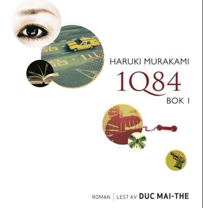 1Q84 (lydbok) av Haruki Murakami