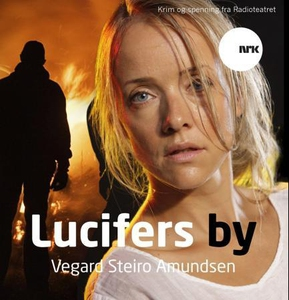 Lucifers by (lydbok) av Vegard Steiro Amundse