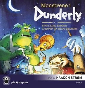 Monstrene i Dunderly (lydbok) av Endre Lund E