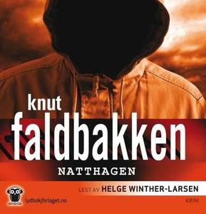 Natthagen (lydbok) av Knut Faldbakken