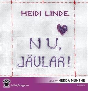 Nu, jävlar! (lydbok) av Heidi Linde