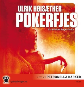 Pokerfjes (lydbok) av Ulrik Høisæther