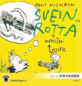 Svein og rotta og monstertanna (lydbok) av Ma