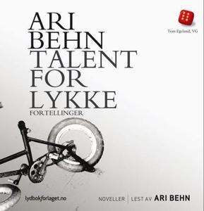 Talent for lykke (lydbok) av Ari Behn