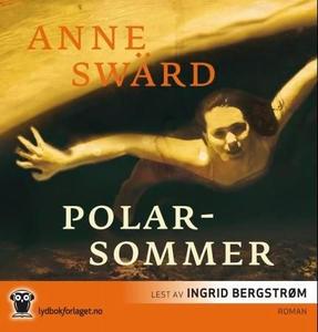 Polarsommer (lydbok) av Anne Swärd