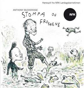 Stompa og froskene (lydbok) av Anthony Bucker