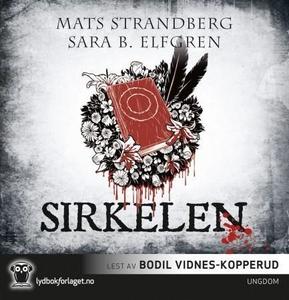 Sirkelen (lydbok) av Mats Strandberg, Sara B.