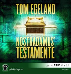 Nostradamus' testamente (lydbok) av Tom Egela