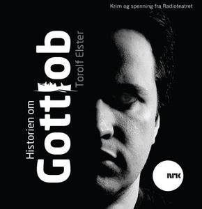 Historien om Gottlob (lydbok) av Torolf Elste