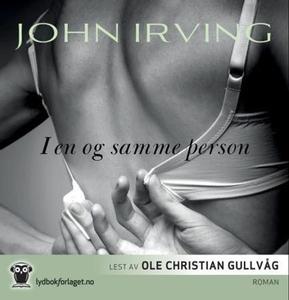 I en og samme person (lydbok) av John Irving