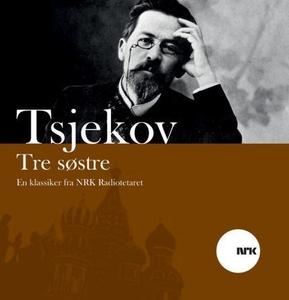 Tre søstre (lydbok) av Anton Tsjekhov, Finn L