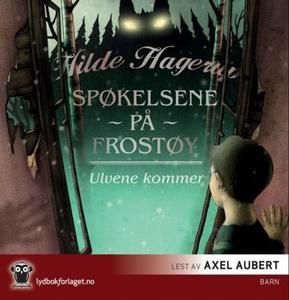 Ulvene kommer (lydbok) av Hilde Hagerup