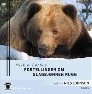 Fortellingen om slagbjønnen Rugg (lydbok) av