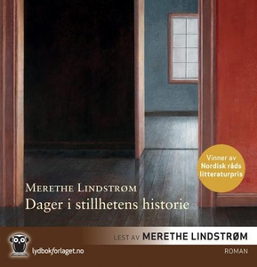 Dager i stillhetens historie (lydbok) av Mere