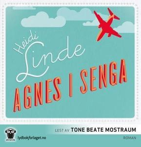Agnes i senga (lydbok) av Heidi Linde