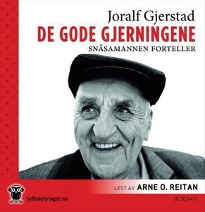 De gode gjerninger (lydbok) av Joralf Gjersta