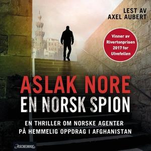 En norsk spion (lydbok) av Aslak Nore