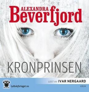 Kronprinsen (lydbok) av Alexandra Beverfjord