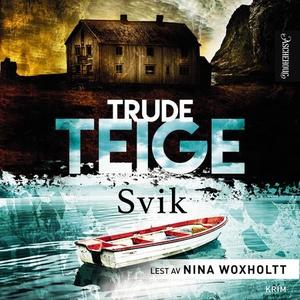 Svik (lydbok) av Trude Teige