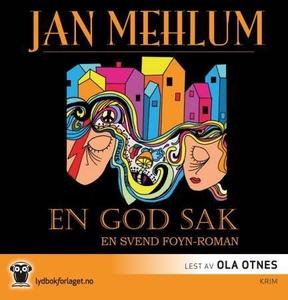 En god sak (lydbok) av Jan Mehlum