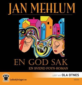 En god sak (lydbok) av Jan Mehlum