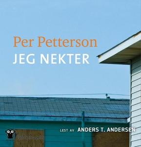 Jeg nekter (lydbok) av Per Petterson