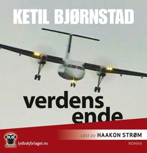 Verdens ende (lydbok) av Ketil Bjørnstad