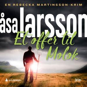 Et offer til Molok (lydbok) av Åsa Larsson
