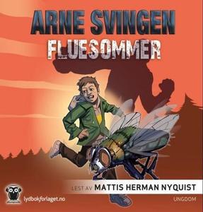 Fluesommer (lydbok) av Arne Svingen
