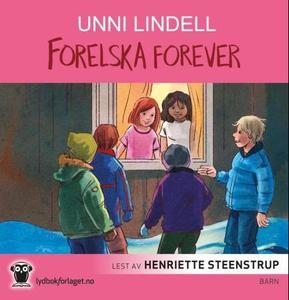 Forelska forever (lydbok) av Unni Lindell