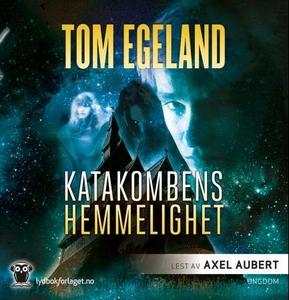 Katakombens hemmelighet (lydbok) av Tom Egela