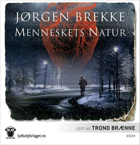 Menneskets natur (lydbok) av Jørgen Brekke