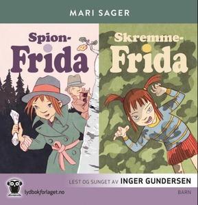 Spion-Frida ; Skremme-Frida (lydbok) av Mari