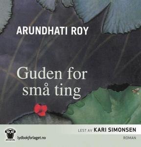 Guden for små ting (lydbok) av Arundhati Roy