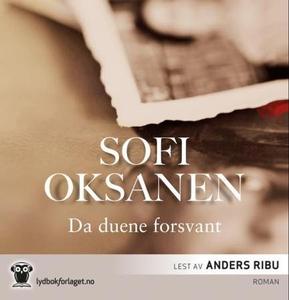Da duene forsvant (lydbok) av Sofi Oksanen