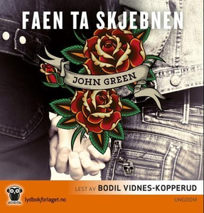 Faen ta skjebnen (lydbok) av John Green