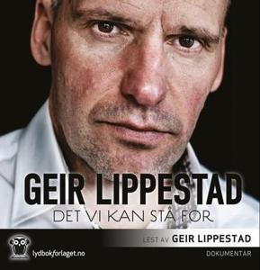 Det vi kan stå for (lydbok) av Geir Lippestad