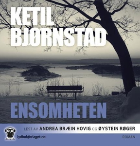 Ensomheten (lydbok) av Ketil Bjørnstad